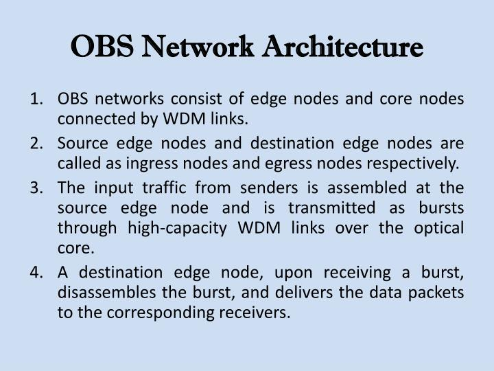 Obs network architecture