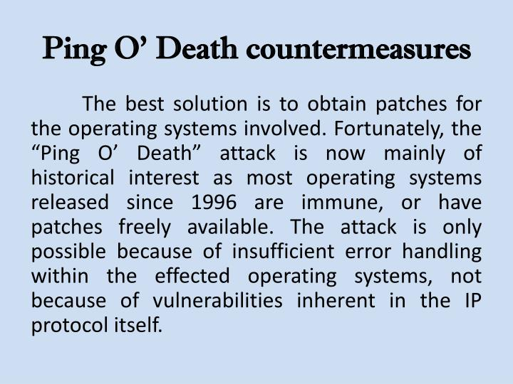Ping O' Death countermeasures