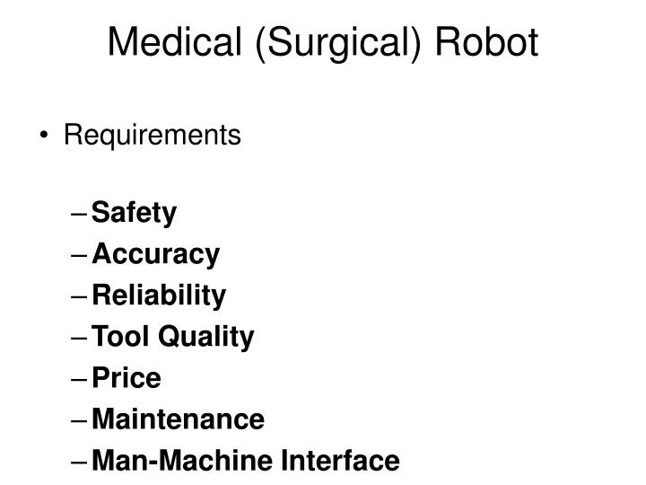 Medical (Surgical) Robot
