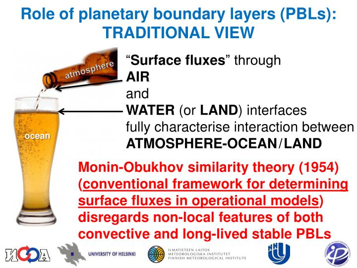 Role of planetary boundary layers (PBLs): TRADITIONAL VIEW