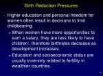 birth reduction pressures