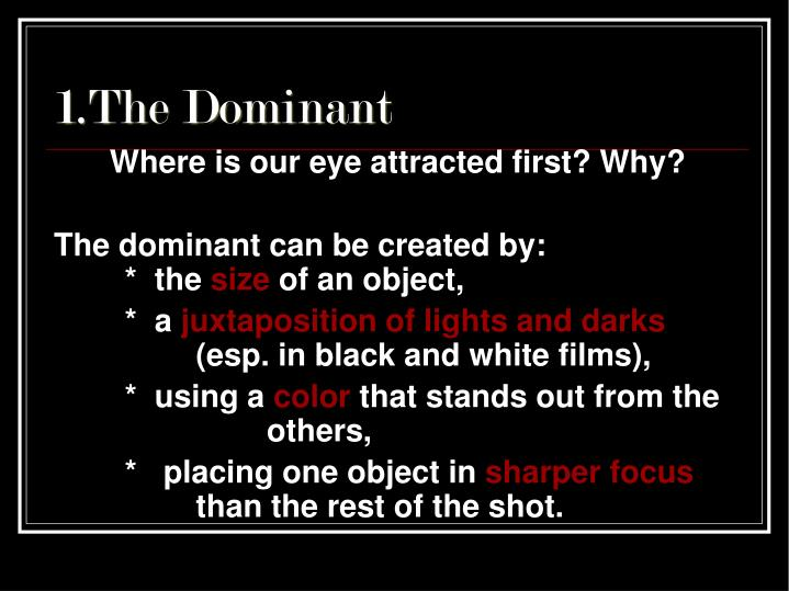 1.The Dominant