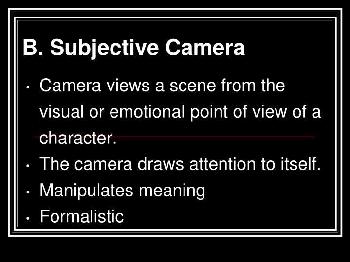 B. Subjective Camera