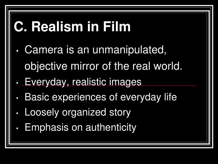C. Realism in Film