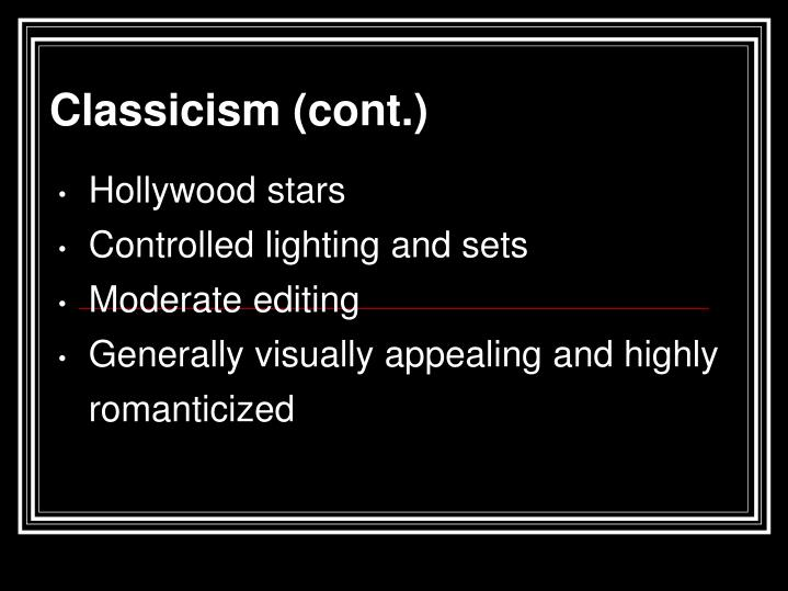 Classicism (cont.)