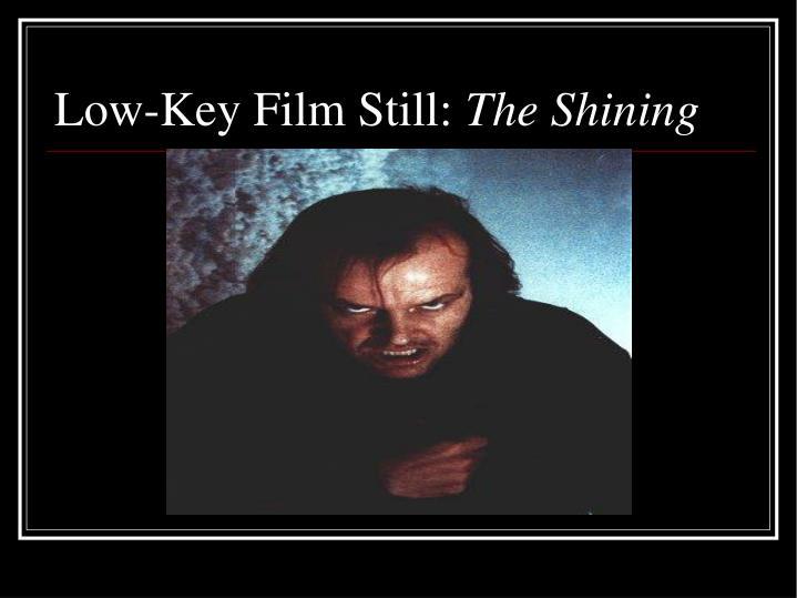 Low-Key Film Still: