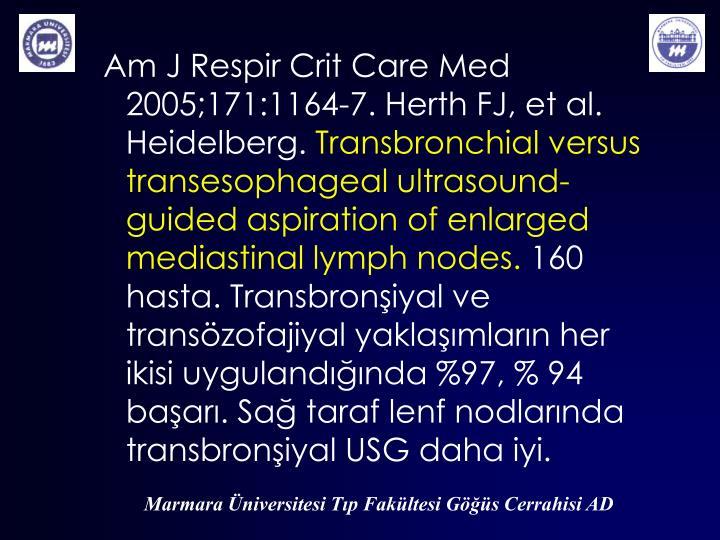Am J Respir Crit Care Med 2005;171:1164-7. Herth FJ,