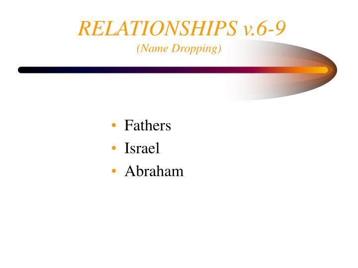 RELATIONSHIPS v.6-9