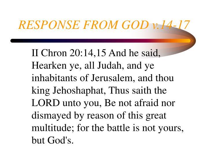 RESPONSE FROM GOD v.14-17