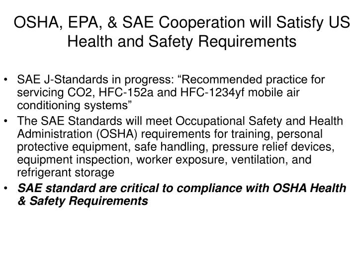 OSHA, EPA, & SAE Cooperation will Satisfy US Health and Safety Requirements
