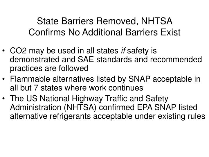 State Barriers Removed, NHTSA Confirms No Additional Barriers Exist