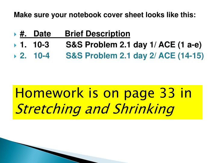 Make sure your notebook cover sheet looks like this:
