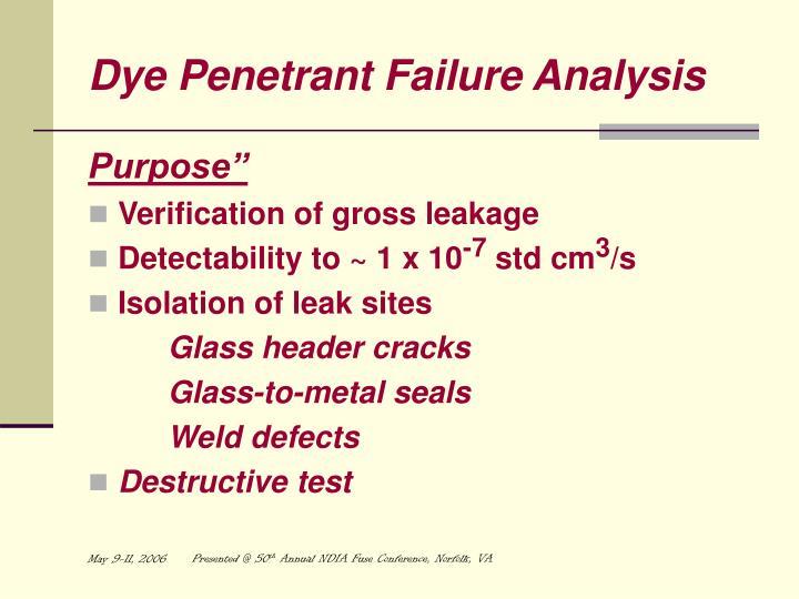 Dye Penetrant Failure Analysis