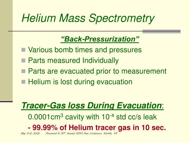 Helium Mass Spectrometry