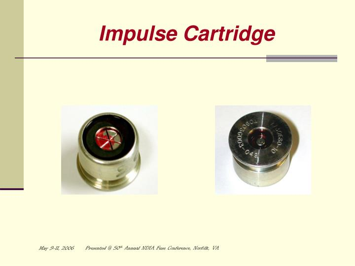 Impulse Cartridge