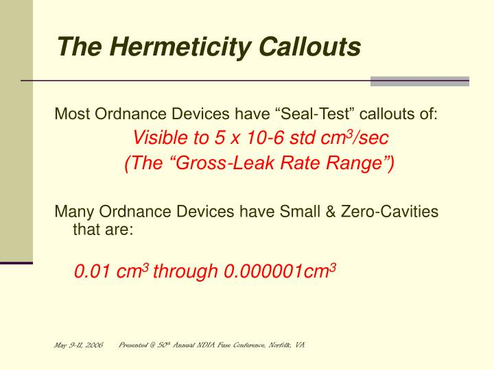 The Hermeticity Callouts