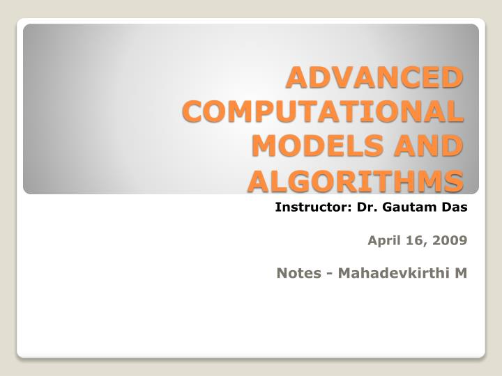 Advanced computational models and algorithms
