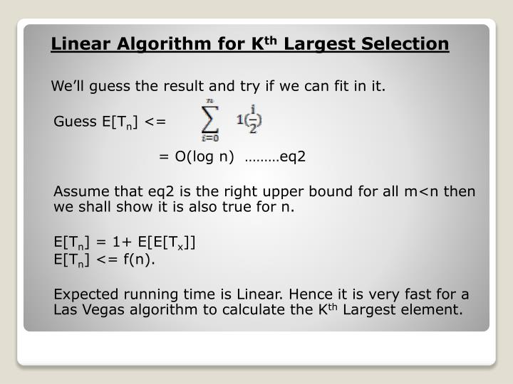 Linear Algorithm for K