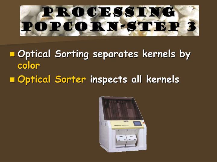 Processing popcorn-step 3