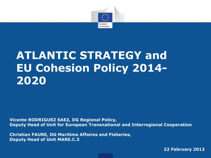 Atlantic strategy and eu cohesion policy 2014 2020