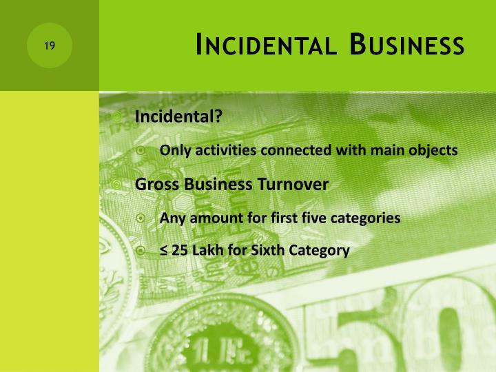 Incidental Business