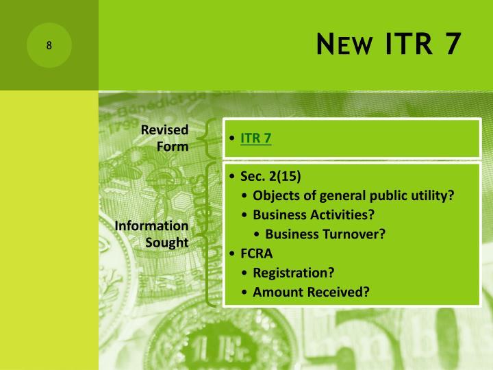 New ITR 7
