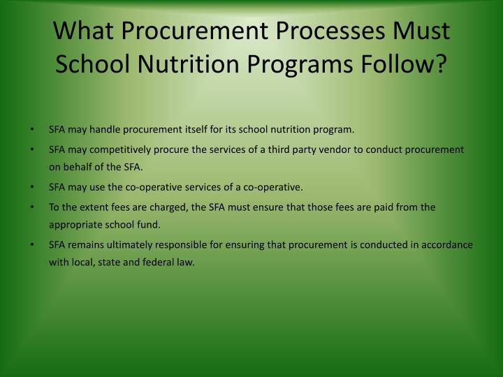 What Procurement Processes Must School Nutrition Programs Follow?