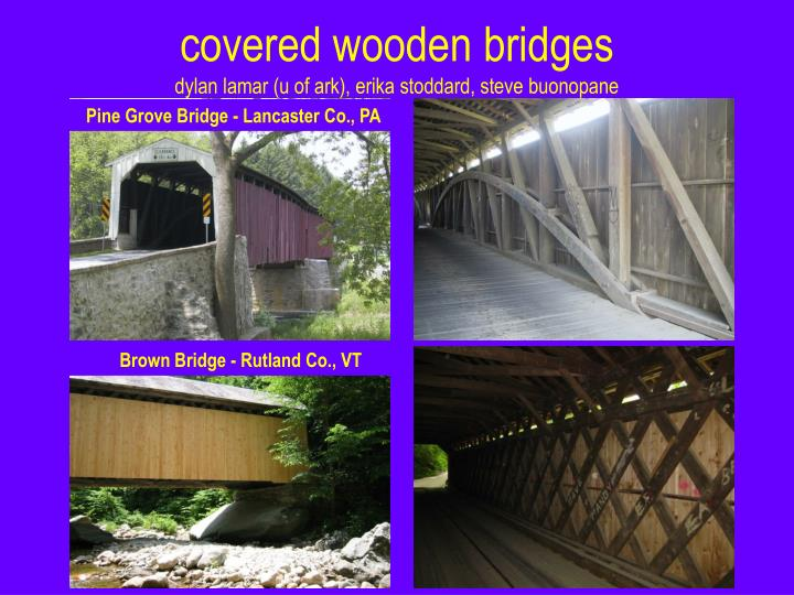 covered wooden bridges