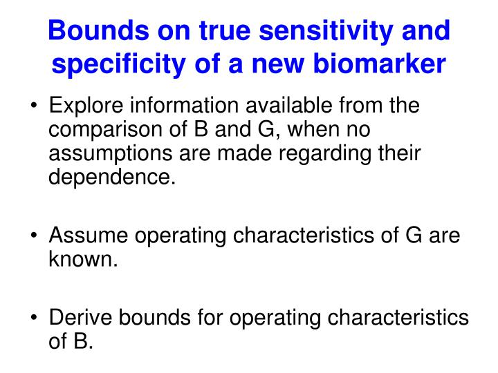 Bounds on true sensitivity and specificity of a new biomarker