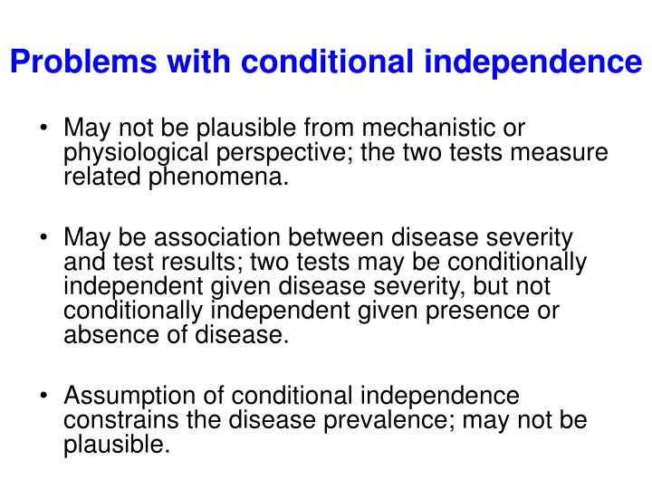 Problems with conditional independence