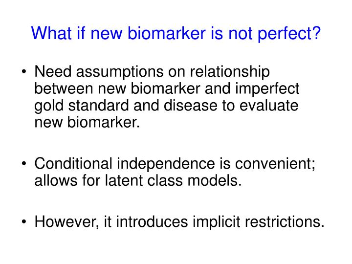 What if new biomarker is not perfect?