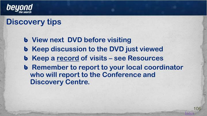 Discovery tips