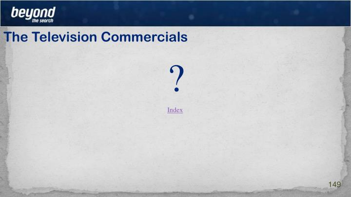 The Television Commercials