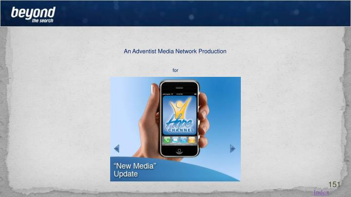 An Adventist Media Network Production