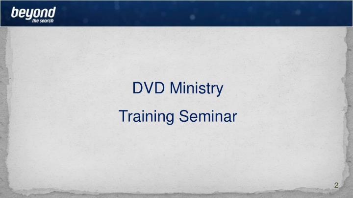 DVD Ministry