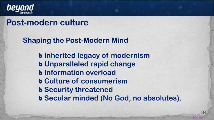 Post-modern culture