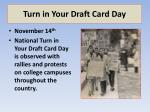 turn in your draft card day