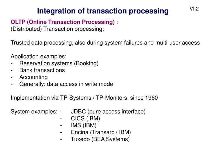 Integration of transaction processing