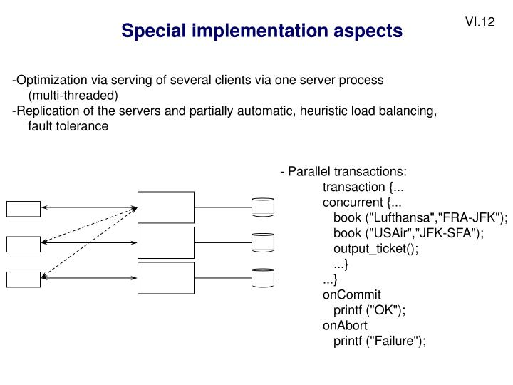 Special implementation aspects
