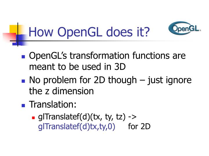 How OpenGL does it?