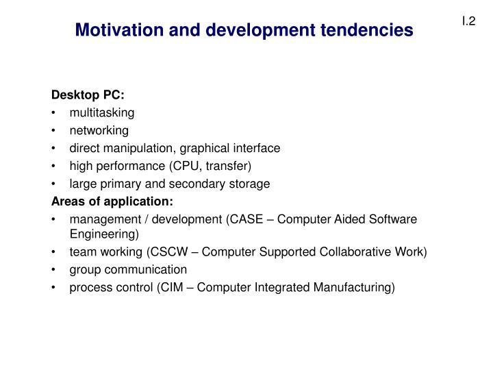 Motivation and development tendencies