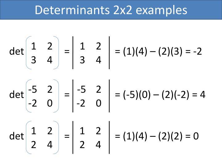 Determinants 2x2 examples