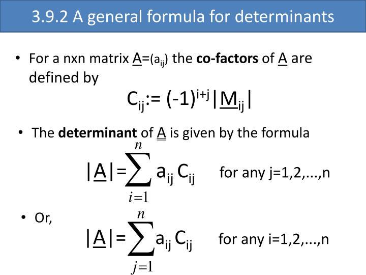 3.9.2 A general formula for determinants