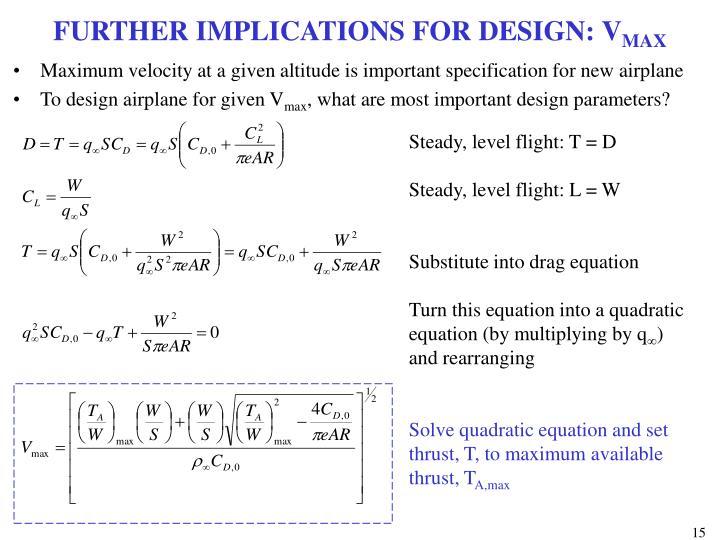 FURTHER IMPLICATIONS FOR DESIGN: V
