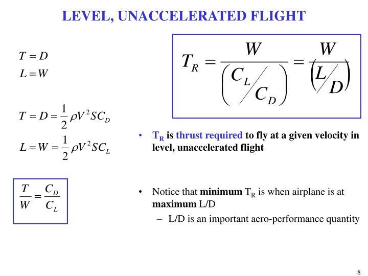 LEVEL, UNACCELERATED FLIGHT