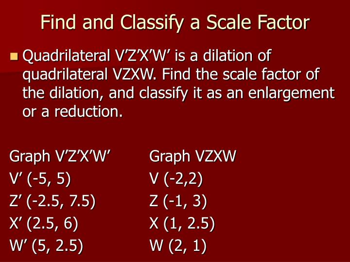 Find and Classify a Scale Factor