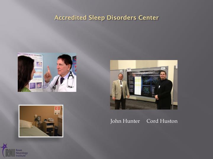Accredited Sleep Disorders Center