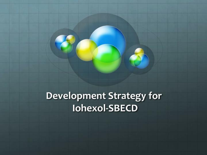 Development Strategy for