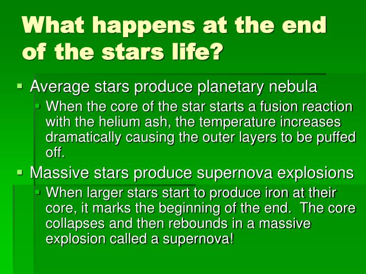 What happens at the end of the stars life?
