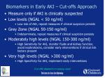 biomarkers in early aki cut offs approach